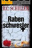 Rabenschwester - Thriller (ein Tony Braun Thriller)