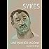 Unfinished Agony: Sykes