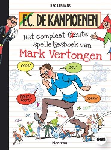 Het complete foute spelletjesboek van Mark Vertongen par  Annemie Bosmans