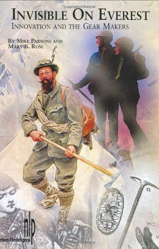 Invisible on Everest: Innovation and the Gear Makers por Mike Parsons