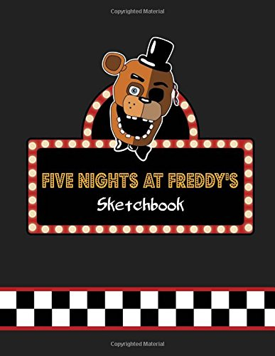 "Five Nights at Freddy's SketchBook: FnaF Sketch Book for Kids and Adults: 8.5"" X 11"" - 100 Pages"