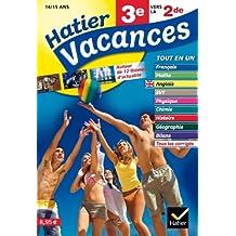 Hatier Vacances - Toutes les matières, de la 3e vers la 2de, 14/15 ans