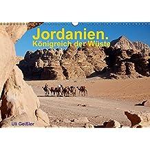 Jordanien. Königreich in der Wüste (Wandkalender 2016 DIN A3 quer): Das haschemitische Königreich in der Wüste (Monatskalender, 14 Seiten) (CALVENDO Orte)