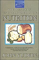 The Penguin Encyclopaedia of Nutrition