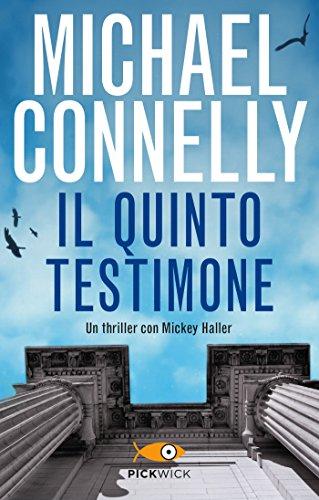 Il quinto testimone (I thriller con Mickey Haller)