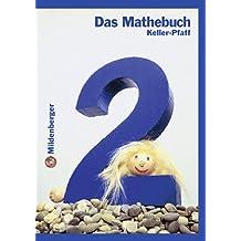 Das Mathebuch - Ausgabe für Baden-Württemberg /Berlin  /Brandenburg /Bremen /Mecklenburg-Vorpommern /Niedersachsen /Nordrhein-Westfalen: Das Mathebuch: 2