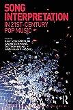 Song Interpretation in 21st-Century Pop Music (Ashgate Popular and Folk Music Series) (English Edition)