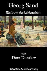 Georg Sand - Ein Buch der Leidenschaft