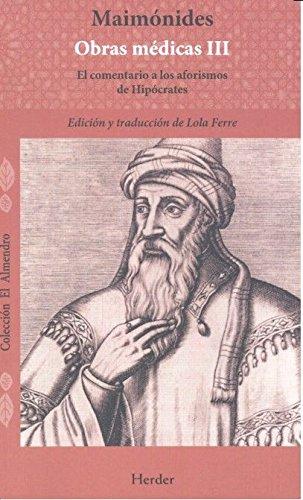 Maimonides obras médicas vol. I. El régimen de salud (El Almendro) por Lola Ferre