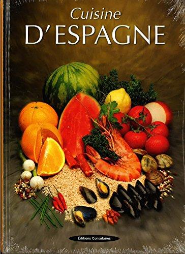 Cuisine d'Espagne par Elodie Bonnet, Nathalie Talhouas, Collectif