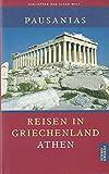 Reisen in Griechenland, 3 Bde, Bd.1, Athen - Pausanias