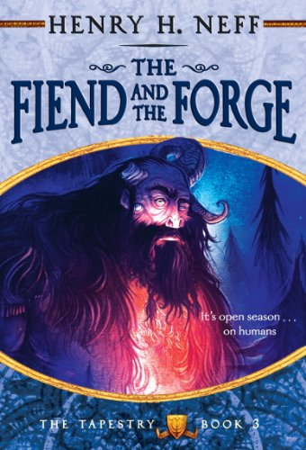 The Fiend and the Forge: Book Three of The Tapestry (English Edition)