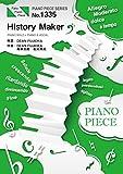 ピアノピースPP1335 History Maker/DEAN FUJIOKA (ピアノソロ・ピアノ&ヴォーカル) ~アニメ『ユーリ!!! on ICE』オープニングテーマ
