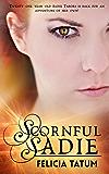 Scornful Sadie (Dark Sorceress Trilogy Book 1) (English Edition)