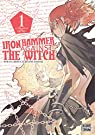 Iron hammer against the witch, tome 1 par Murata