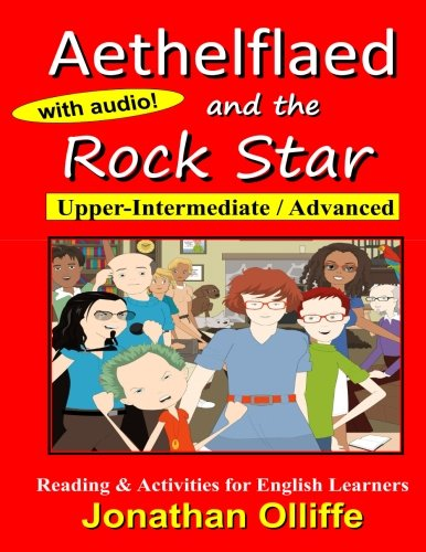 Aethelflaed and the Rock Star: Reading & Activity Book for Learners of English: Volume 2 (Aethelflaed Jones)
