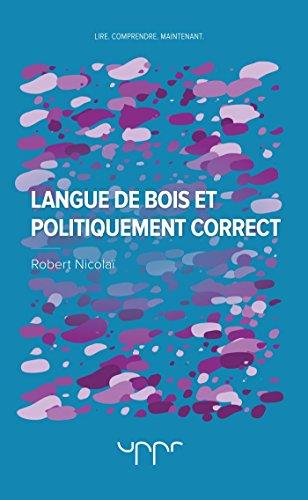 Langue de bois et politiquement correct