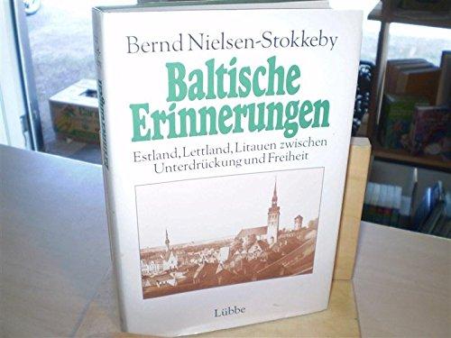Baltische Erinnerungen