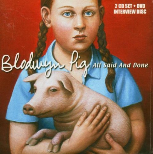 All Said and Done [2CD + DVD] by Blodwyn Pig (2004-10-04)