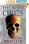 The Bone Orcs (The Bone Quest Book 1)