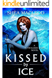 Kissed by Ice (Sunwalker Saga Book 5) (English Edition)