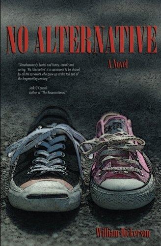 No Alternative (William Dickerson)