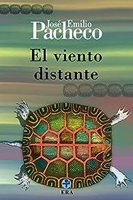 El viento distante par José Emilio Pacheco