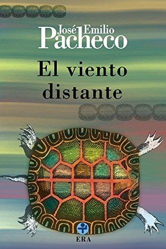 El viento distante (Biblioteca Era) por Jose Emilio Pacheco