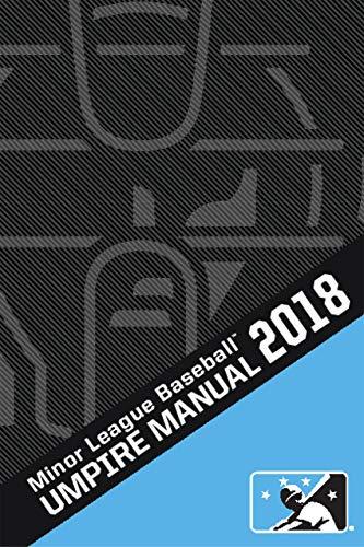 2018 Minor League Baseball Umpire Manual (English Edition) por Dusty Dellinger