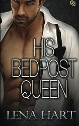 His Bedpost Queen (Queen Quartette) by Lena Hart (2014-07-24)
