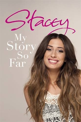 Stacey: My Story So Far by Solomon, Stacey (2011) Hardcover