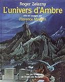 L'univers d'Ambre, Roger Zelazny