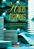 Hotel Matters: Mitte A2-Ende B1 - Schülerbuch
