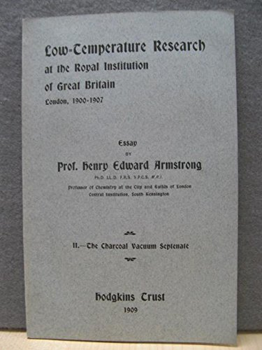 Low-Temperature Research at the Royal Institution of Great Britain, London, 1900 - 1907, II. The Charcoal Vacuum Septenate