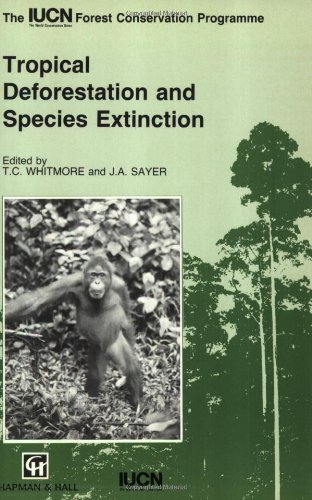 Tropical Deforestation and Species Extinction (The Iucn Forest Conservation Programme)