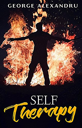 Book cover image for Self-Therapy: Free yourself from anxiety and depression, heal post-traumatic stress disorder and emotional trauma, deconstruct your Ego