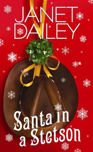 Santa in a Stetson (Center Point Platinum Romance (Large Print)) - Large Print Dailey, Janet ( Author ) Nov-01-2009 Hardcover Stetson Center