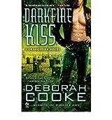 [ DARKFIRE KISS A DRAGONFIRE NOVEL BY COOKE, DEBORAH](AUTHOR)PAPERBACK