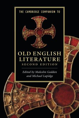 The Cambridge Companion to Old English Literature 2nd Edition Paperback (Cambridge Companions to Literature)