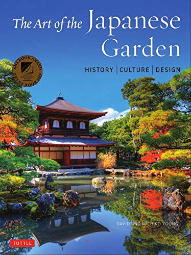 The Art of the Japanese Garden par  David Young, Michiko Young