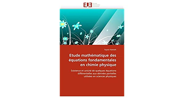 Amazon Fr Etude Mathematique Des Equations Fondamentales