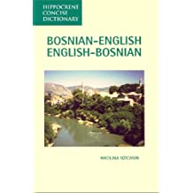 Bosnian-English, English-Bosnian Concise Dictionary (Hippocrene Concise Dictionary)