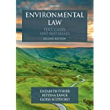 Environmental Law: Text, Cases & Materials (Text, Cases, and Materials)