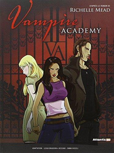Vampire Academy, Tome 1 :