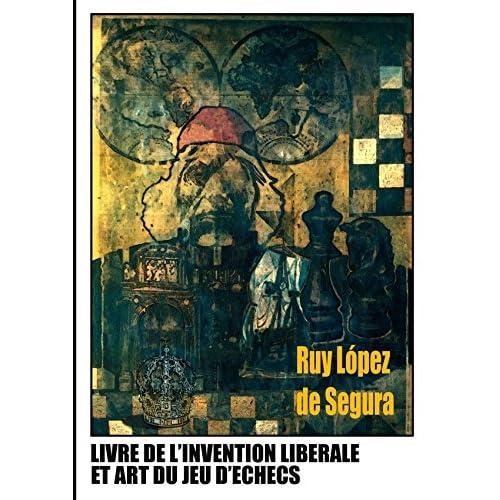 Livre de l'invention libérale et art du jeu d'échecs