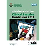 UK Ambulance Services Clinical Practice Guidelines 2013