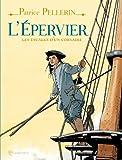 L'Epervier: Les escales d'un corsaire
