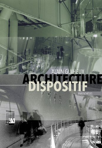 Architecture dispositif par Alain Guiheux