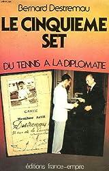 Le Cinquième set : Du tennis à la diplomatie, 1930-1983