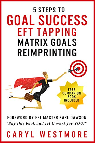 Goal Success (EFT Tapping) (English Edition) eBook: Caryl Westmore, Karl Dawson: Amazon.es: Tienda Kindle